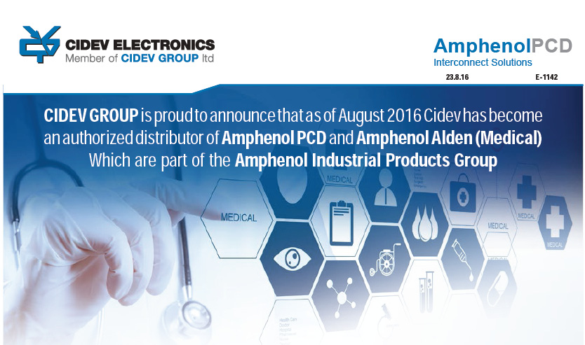 Cidev has become an authorized distributor of Amphenol PCD