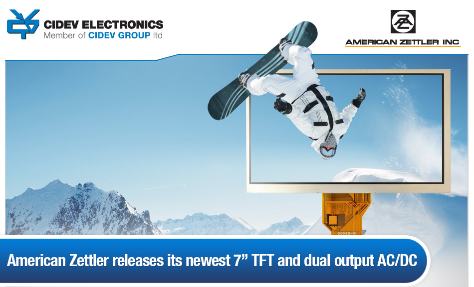 American Zettler released a new 7'' TFT and dual output AC/DC