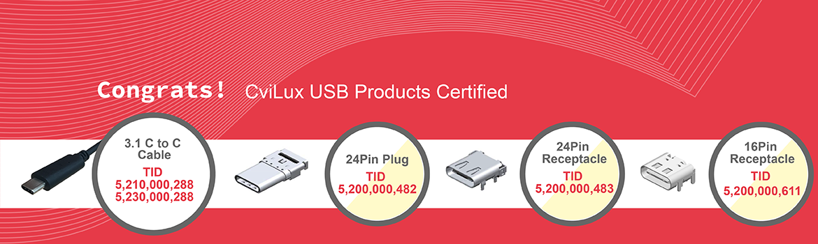 Congrats! Cvilux USB Products Certified
