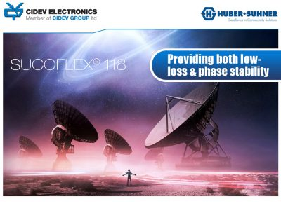HUBER+ SUHNER Sucoflex 118 - low loss & phase stability